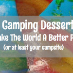 21 Camping Desserts To Make The World A Better Place