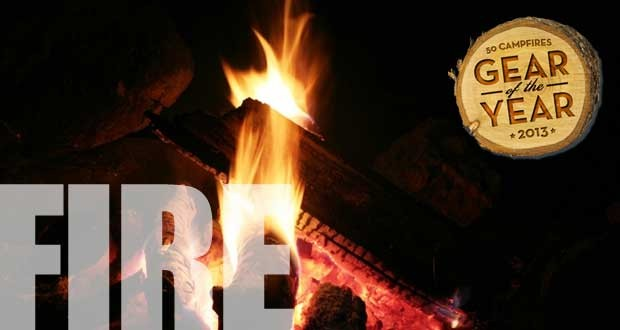 50 Campfires 2013 Gear Of The Year – Fire