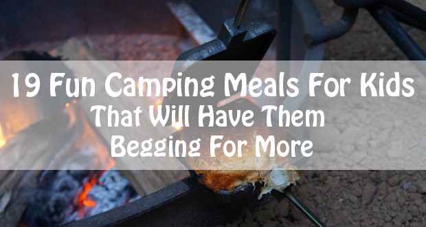 Fun Camping Meals For Kids