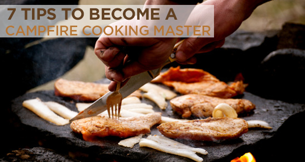 7 Tips To Become A Campfire Cooking Master