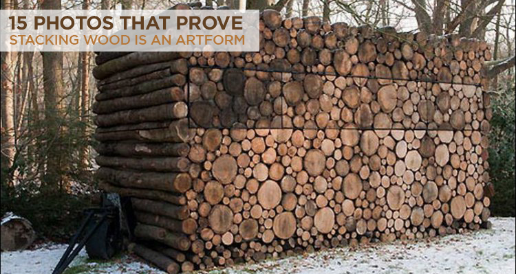 15 Photos That Prove Stacking Wood Is An Art Form 50 Campfires