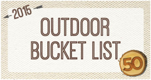 2015 outdoor bucket list