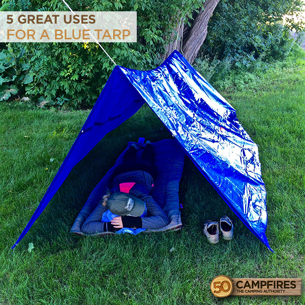 uses for a tarp & 5 Great Uses For A Blue Tarp - 50 Campfires