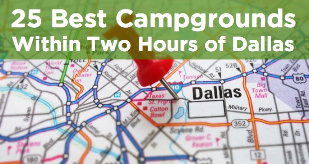 campgrounds within two hours of dallas
