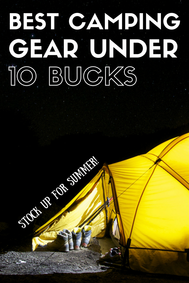 best-camping-gear under 10 bucks