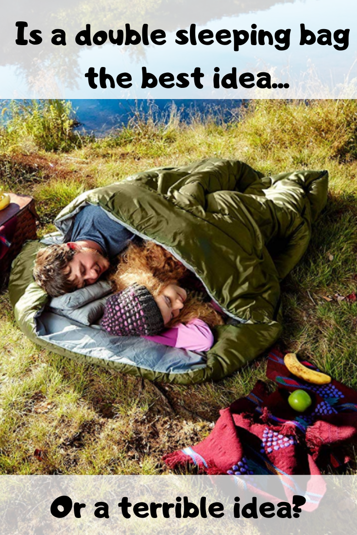 is a double sleeping bag the right choice