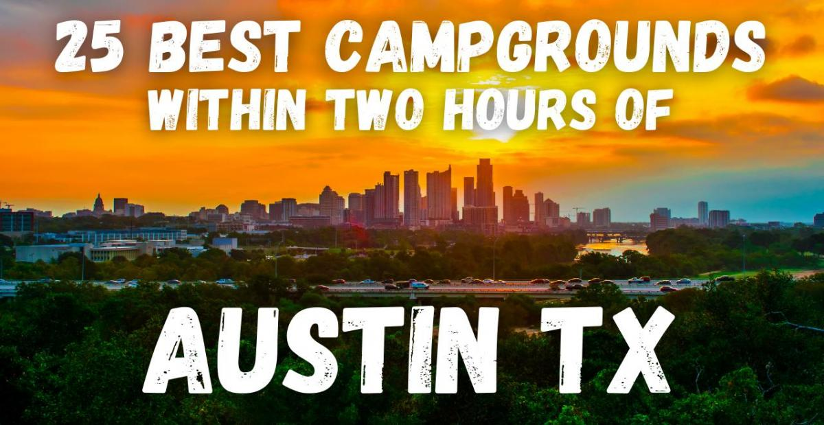 best campgrounds austin texas